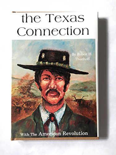9780890152775: Texas Connection With the American Revolution