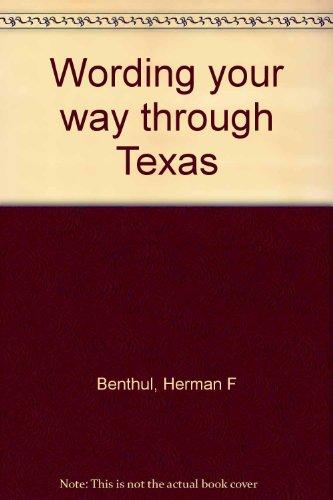 9780890152782: Wording your way through Texas