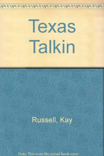 Texas Talkin: Russell, Kay and Jones, Nancy
