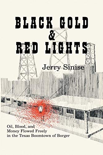 Black Gold & Red Lights.: Sinise, Jerry