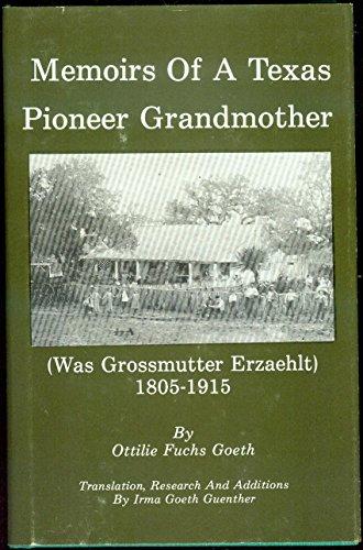 9780890153413: Memoirs of a Texas Pioneer Grandmother