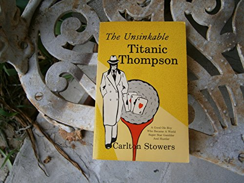 9780890153529: Unsinkable Titanic Thompson