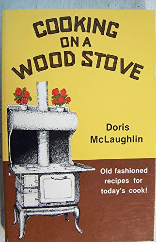9780890153963: Cooking on a Wood Stove