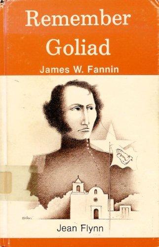 9780890154441: Remember Goliad