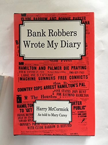 9780890154649: Bank Robbers Wrote My Diary