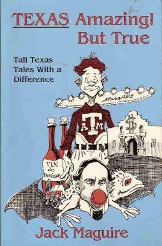 Texas: Amazing but True: Maguire, Jack