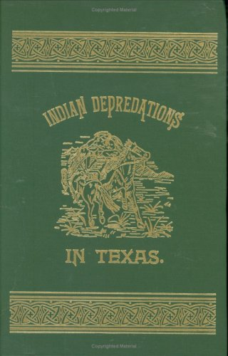 9780890155073: Indian Depredations in Texas