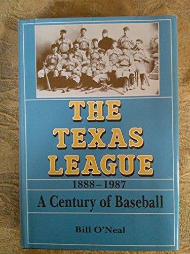 9780890155967: The Texas League, 1888-1987: A Century of Baseball