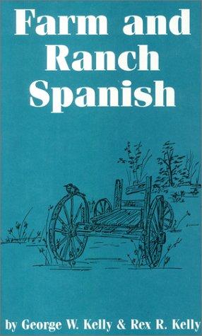 9780890156070: Farm and Ranch (Spanish)