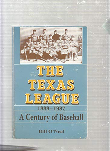 9780890156094: The Texas League 1888-1987: A Century of Baseball