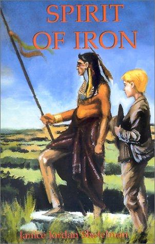 9780890156360: Spirit of Iron (Texas Trilogy)
