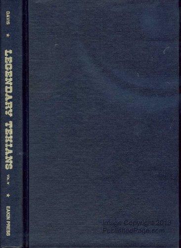 LEGENDARY TEXIANS. VOLUME IV: Davis, Joe Tom