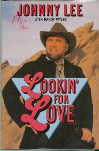 Lookin' For Love: Lee, Johnny