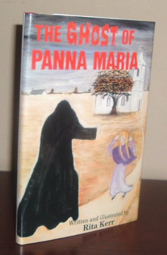 The Ghost of Panna Maria (Stories for: Kerr, Rita