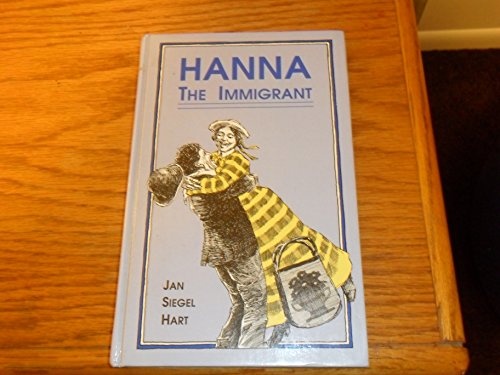 9780890158050: Hanna, the Immigrant