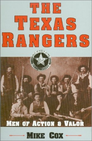 the history of texas and legendary of the texas rangers