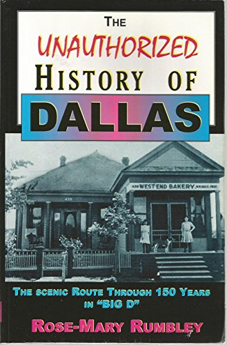 Unauthorized History of Dallas: Rose-Mary Rumbley