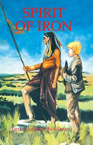 9780890158890: Spirit of Iron (Texas Trilogy)