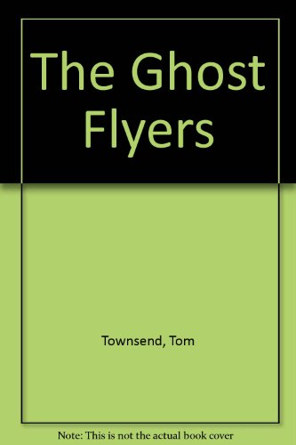 9780890158975: The Ghost Flyers