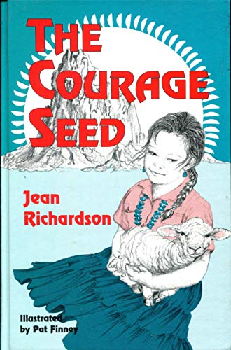 9780890159026: The Courage Seed