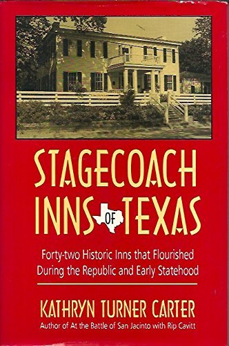 STAGECOACH INNS OF TEXAS: KATHRYN TURNER CARTER