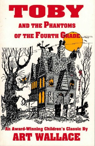 9780890159170: Toby and the Phantoms of the Fourth Grade