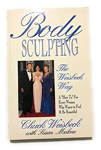 9780890159255: Body Sculpting the Weisbeck Way
