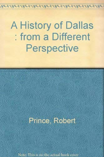 9780890159309: A History of Dallas: From a Different Perspective