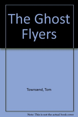 9780890159385: The Ghost Flyers