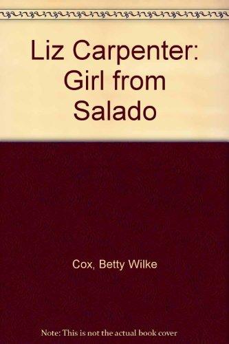 9780890159408: Liz Carpenter: Girl from Salado