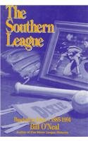 Southern League, 1885-1994 (0890159521) by O'Neal, Bill