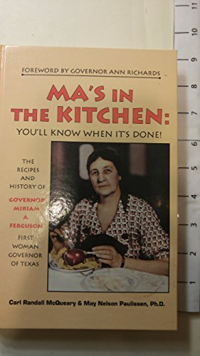 Ma's in the Kitchen: You'll Know When It's Done. The Rcipes and History of Governor ...