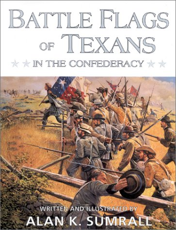 9780890159835: The Battleflags of Texas in the Confederate Army