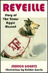 9780890159842: Reveille: The Story of the Texas Aggie Mascot