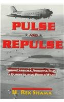 9780890159910: Pulse and Repulse: Troop Carrier and Airborne Teams in Europe During World War II