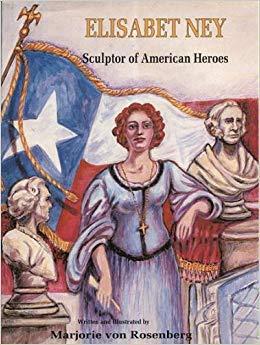 9780890159934: Elisabet Ney: Sculptor of American Heroes