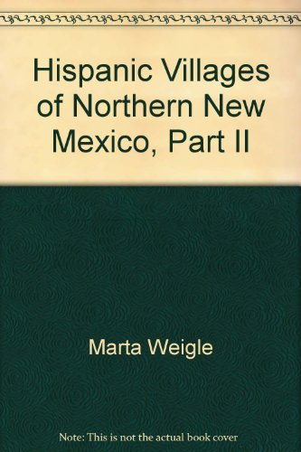 Hispanic Villages of Northern New Mexico, Part II, Bibliography: Weigle, Marta