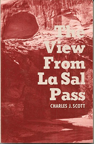 9780890160923: Title: The View from La Sal Pass Travels in the Desert So