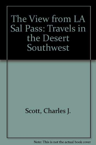 9780890160930: The View from LA Sal Pass: Travels in the Desert Southwest