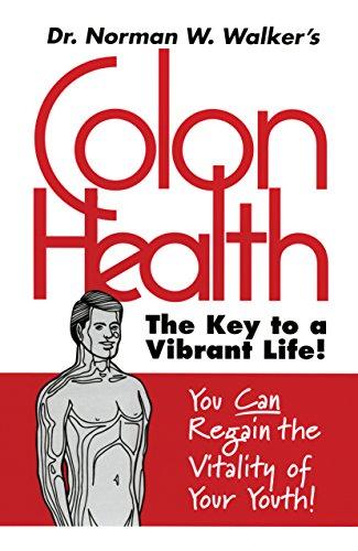 9780890190692: Colon Health Key to Vibrant Life