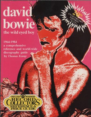 9780890190869: David Bowie, the wild-eyed boy, 1964-1984