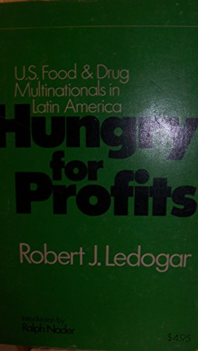 9780890210383: Hungry for profits: U.S. food & drug multinationals in Latin America (IDOC/international documentation)