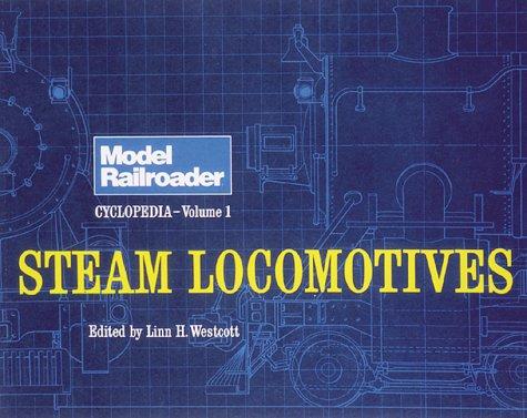 9780890240014: Model Railroader Cyclopedia, Vol. 1: Steam Locomotives
