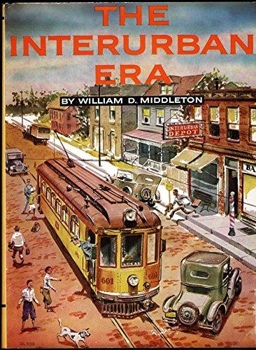 9780890240038: The Interurban Era