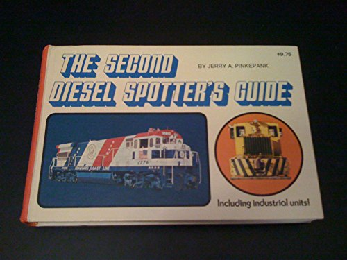 9780890240250: The Second Diesel Spotter's Guide, Including Industrial Units