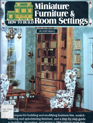 9780890240441: How to Build Miniature Furniture and Room Settings