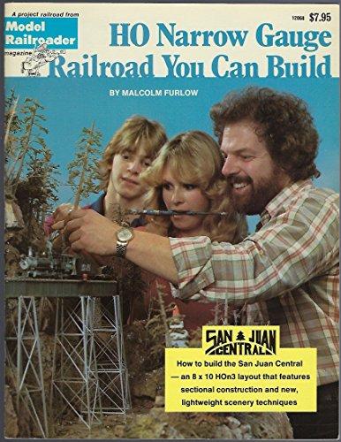 Ho Narrow Gauge Railroad You Can Build: A Narrow Gauge Project Railroad: Furlow, Malcolm