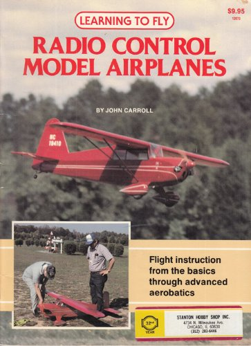 9780890240700: Learning to Fly Radio Control Model Airplanes