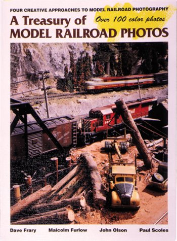 A Treasury of Model Railroad Photos : Dave Frary; Malcolm