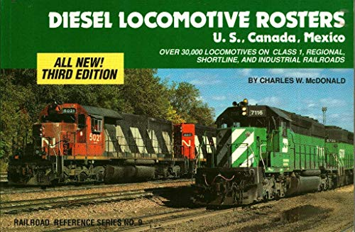 9780890241127: Diesel Locomotive Rosters: U.S., Canada and Mexico (Railroad Reference)